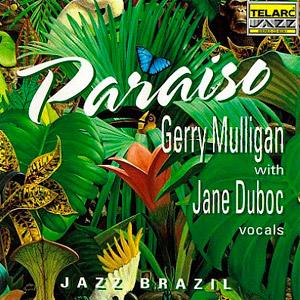 Paraíso - com Gerry Mulligan