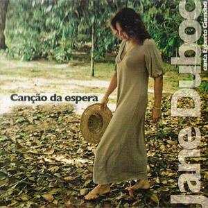 Canção da Espera - Jane Duboc canta Egberto Gismonti